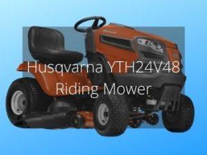 Husqvarna YTH24V48 Riding Mower Review