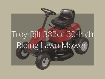 TroyBilt 382cc 30Inch Riding Lawn Mower Review